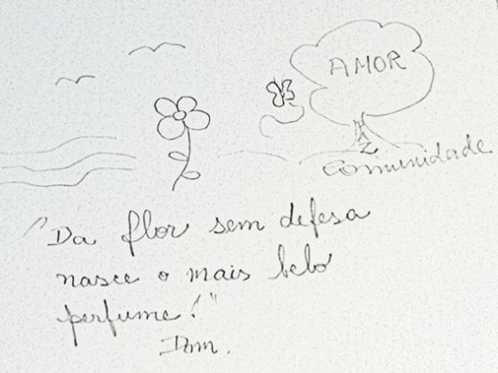 """""""Da flor sem defesa nasce o mais belo perfume!"""""""